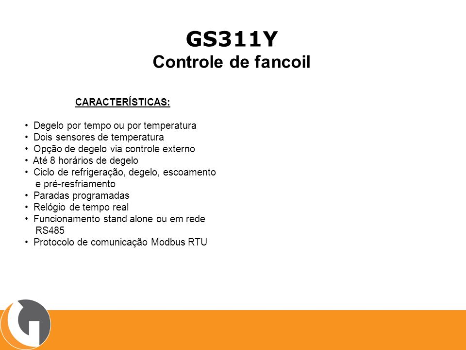 GS311Y Controle de fancoil CARACTERÍSTICAS: