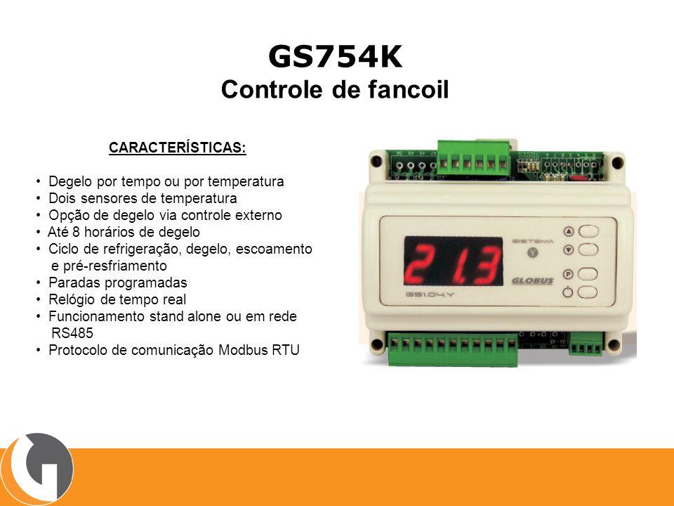 GS754K Controle de fancoil CARACTERÍSTICAS: