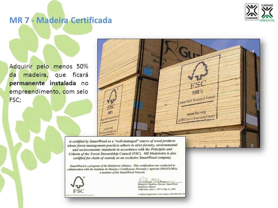 MR 7 - Madeira Certificada