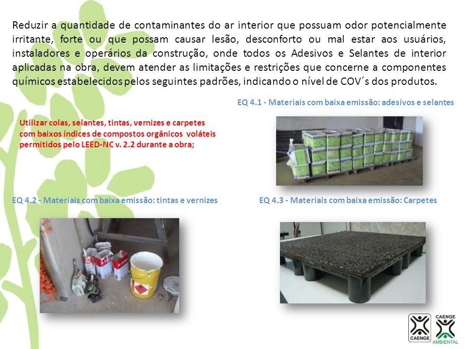 EQ 4.1 - Materiais com baixa emissão: adesivos e selantes