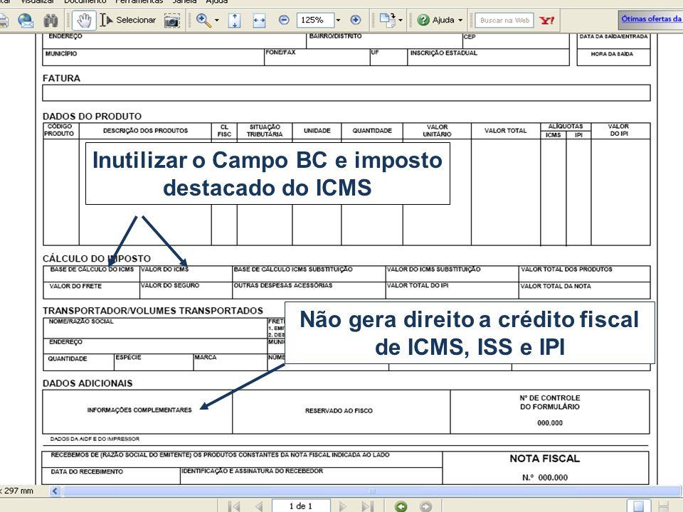 Inutilizar o Campo BC e imposto destacado do ICMS