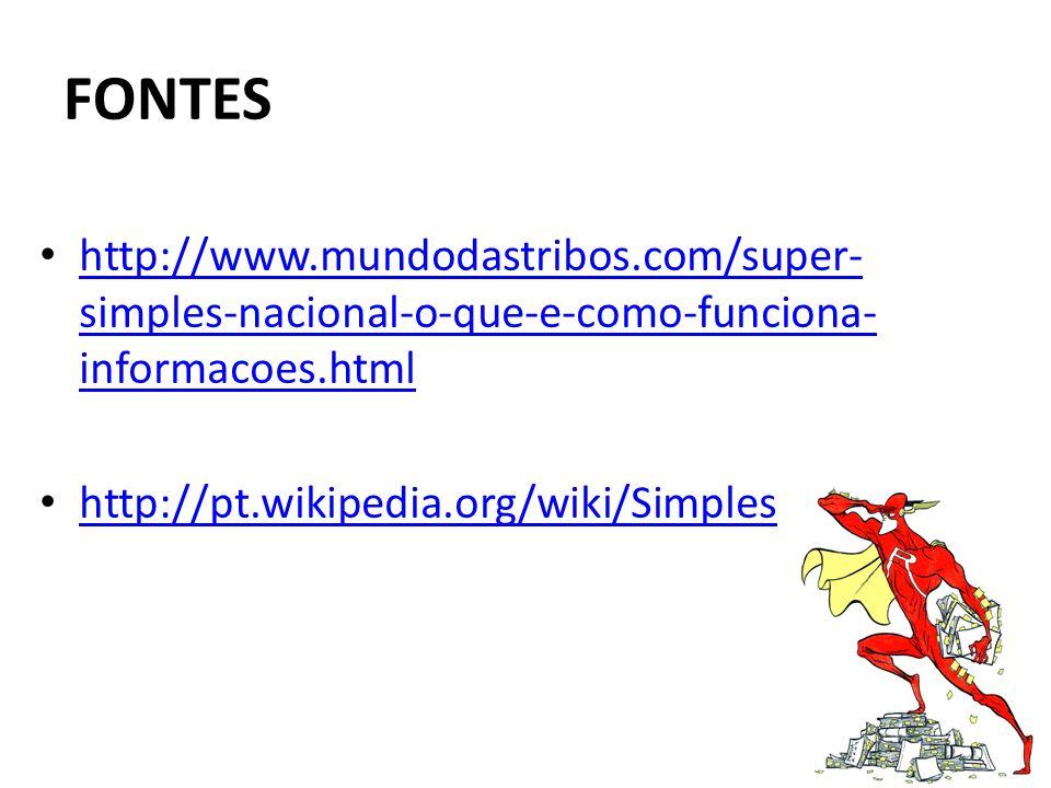 FONTES http://www.mundodastribos.com/super-simples-nacional-o-que-e-como-funciona-informacoes.html.