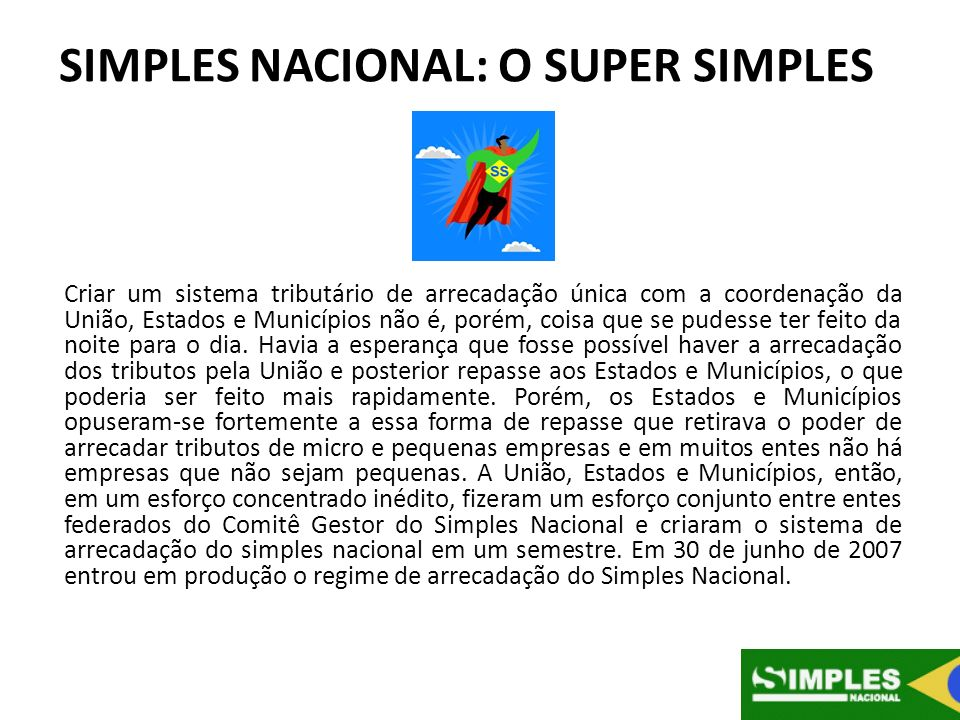 SIMPLES NACIONAL: O SUPER SIMPLES