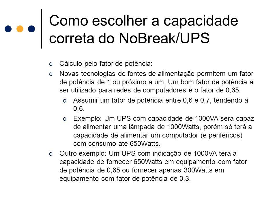 Como escolher a capacidade correta do NoBreak/UPS