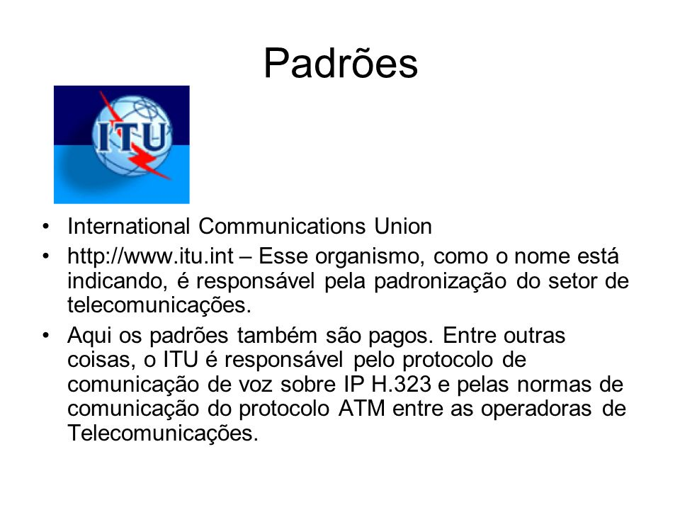 Padrões International Communications Union