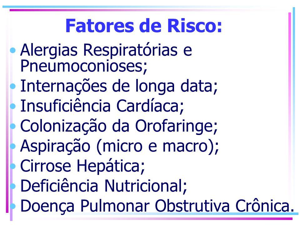 Fatores de Risco: Alergias Respiratórias e Pneumoconioses;