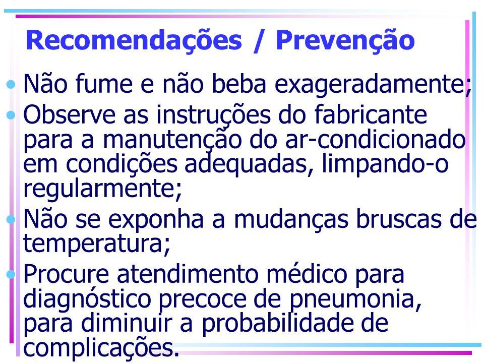 Recomendações / Prevenção