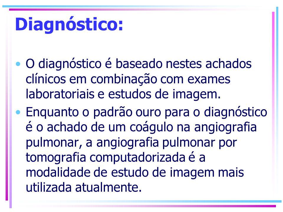 Diagnóstico: O diagnóstico é baseado nestes achados clínicos em combinação com exames laboratoriais e estudos de imagem.