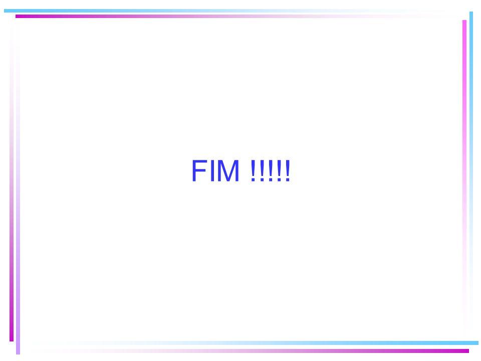 FIM !!!!!
