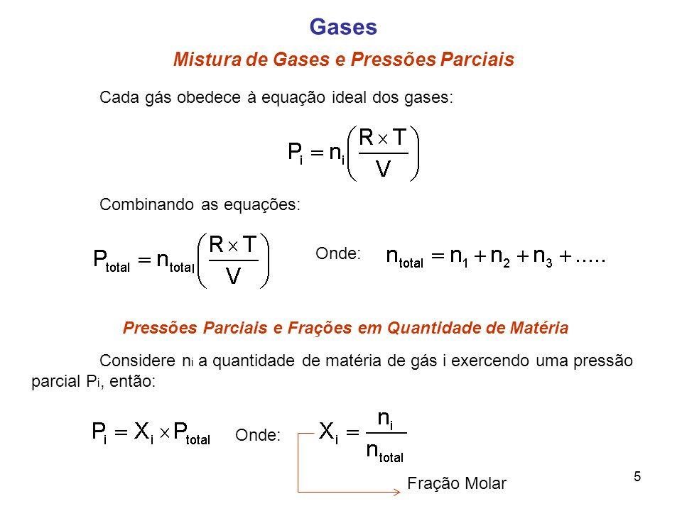 Pressões Parciais e Frações em Quantidade de Matéria
