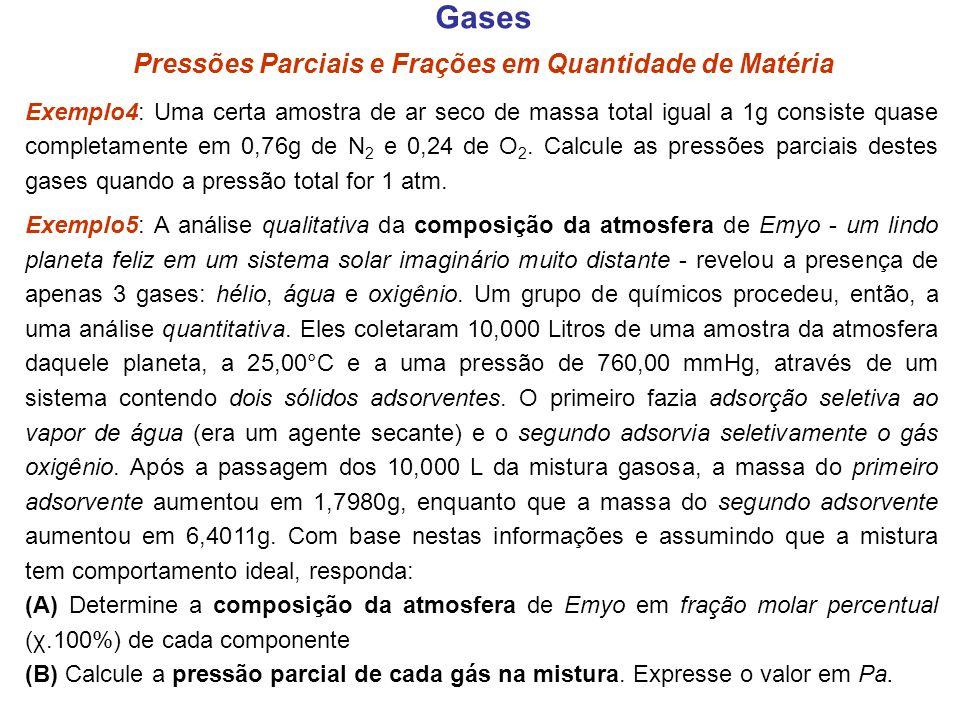 Gases Pressões Parciais e Frações em Quantidade de Matéria