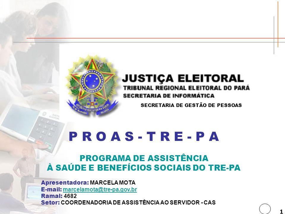 PROGRAMA DE ASSISTÊNCIA À SAÚDE E BENEFÍCIOS SOCIAIS DO TRE-PA