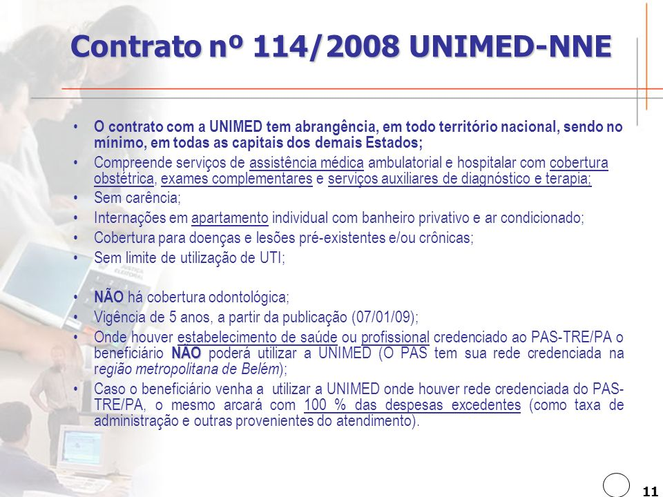 Contrato nº 114/2008 UNIMED-NNE