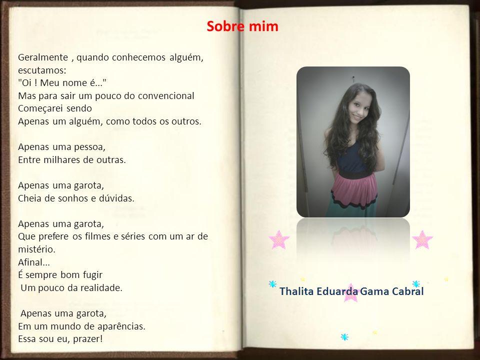 Thalita Eduarda Gama Cabral