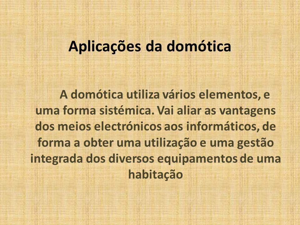Aplicações da domótica