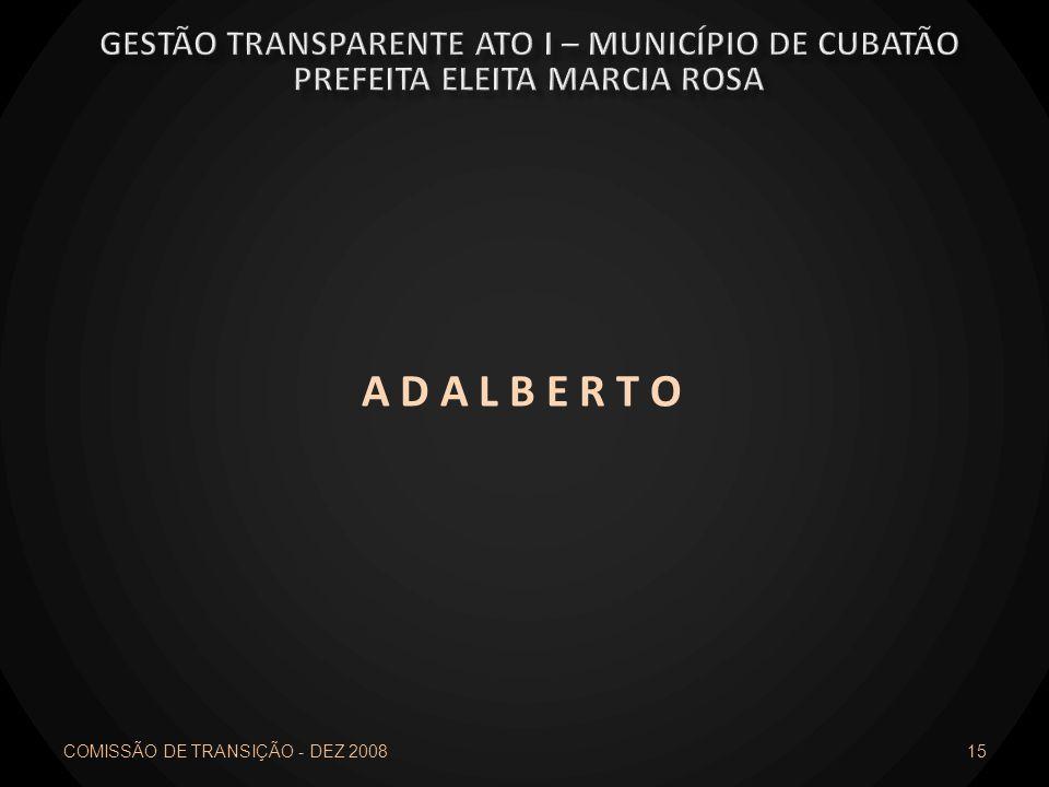 A D A L B E R T O Gestão transparente ato I – município de cubatão