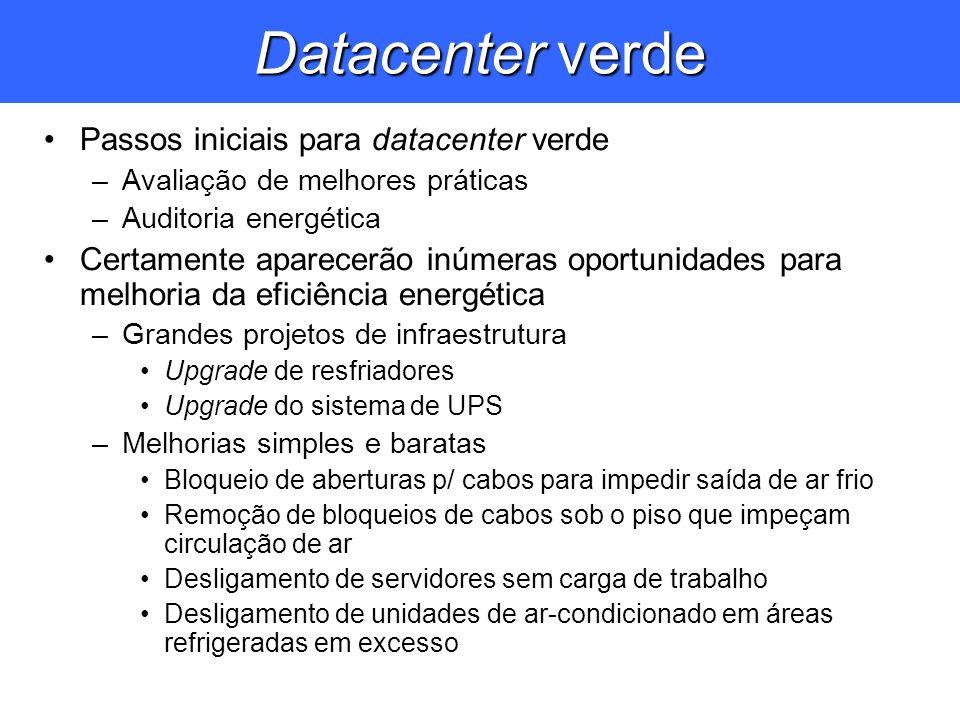 Datacenter verde Passos iniciais para datacenter verde