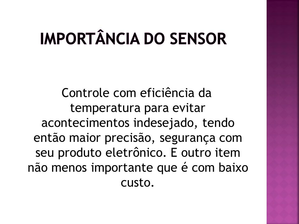 Importância do sensor