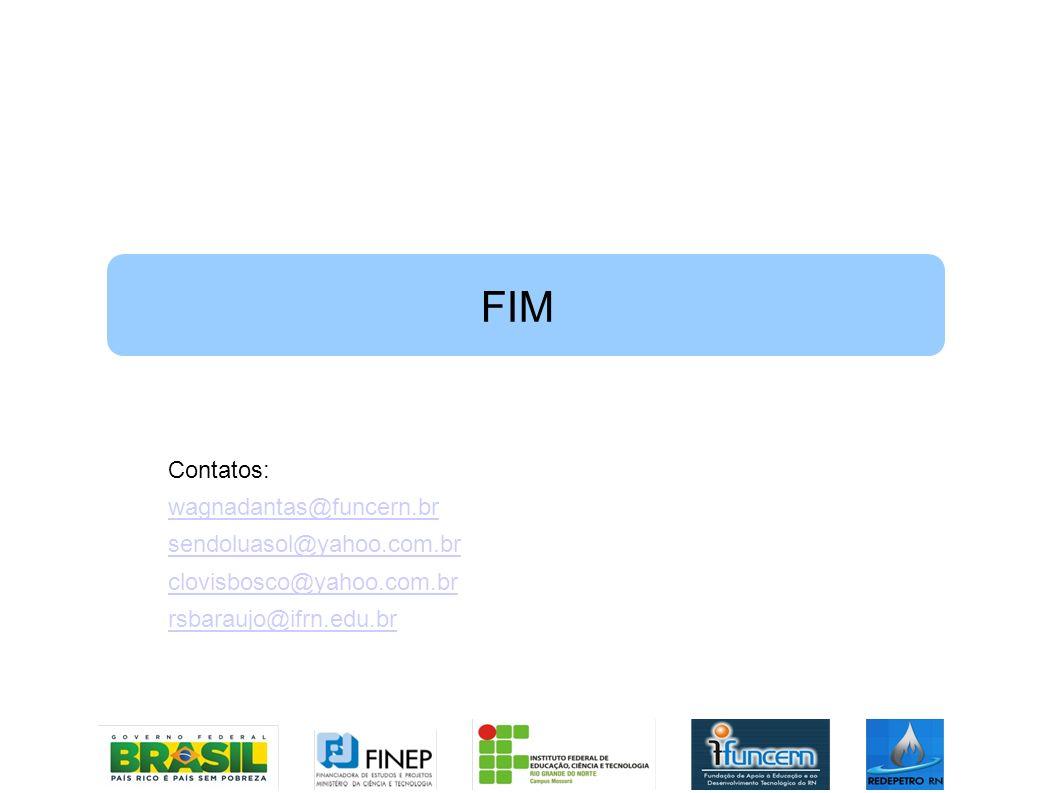 FIM Contatos: wagnadantas@funcern.br sendoluasol@yahoo.com.br