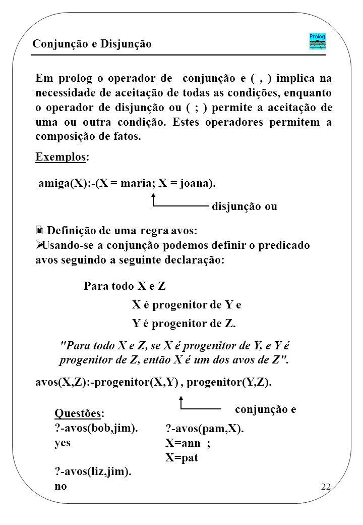 Conjunção e Disjunção