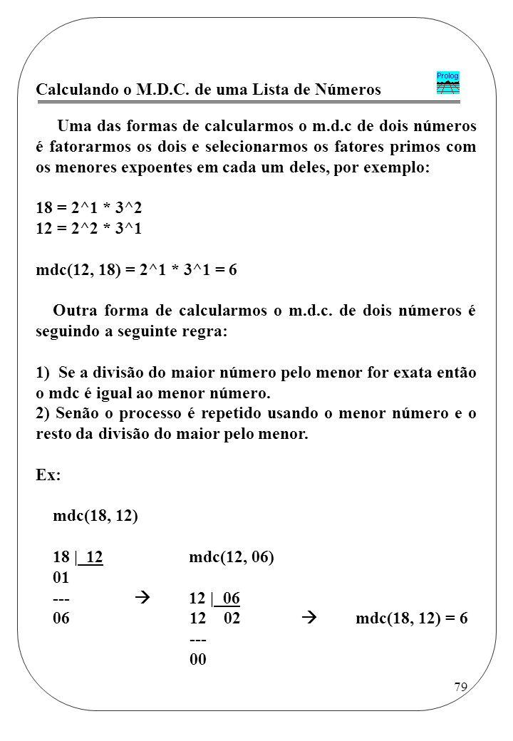 Calculando o M.D.C. de uma Lista de Números