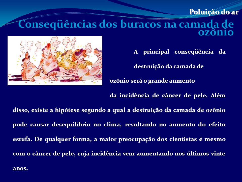 Conseqüências dos buracos na camada de ozônio