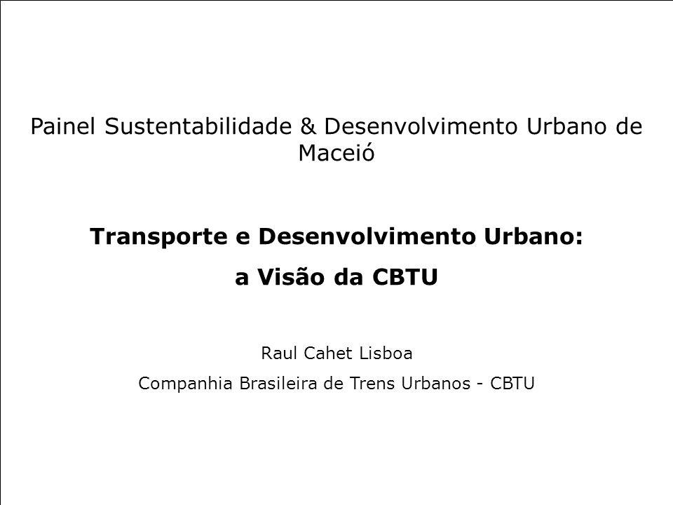 Transporte e Desenvolvimento Urbano:
