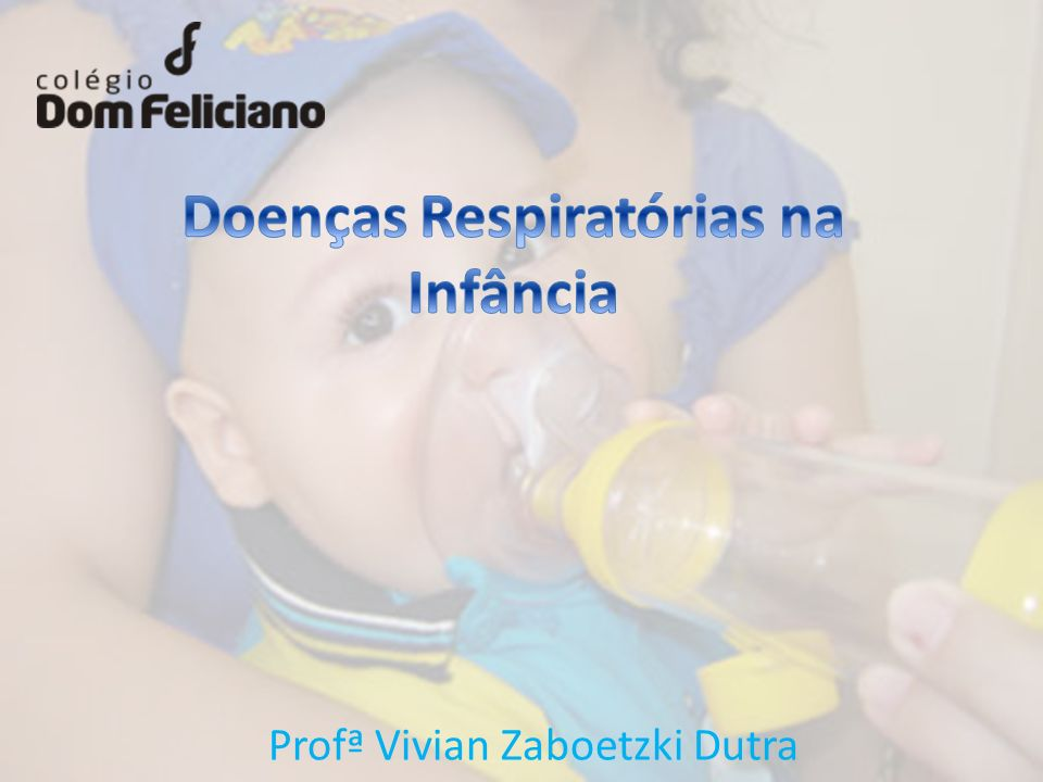 Doenças Respiratórias na Infância