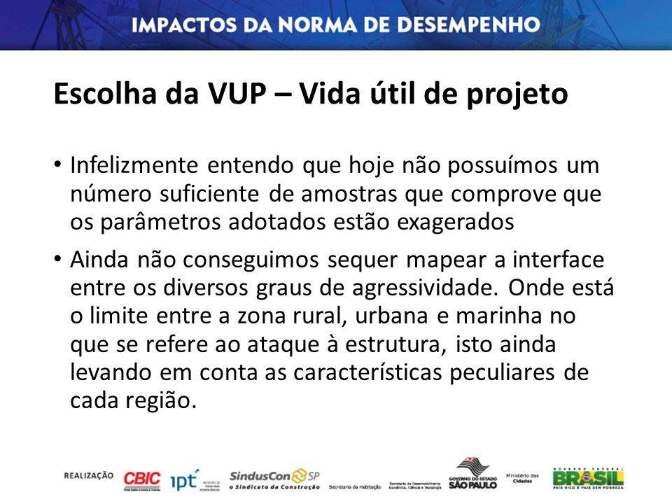 Escolha da VUP – Vida útil de projeto