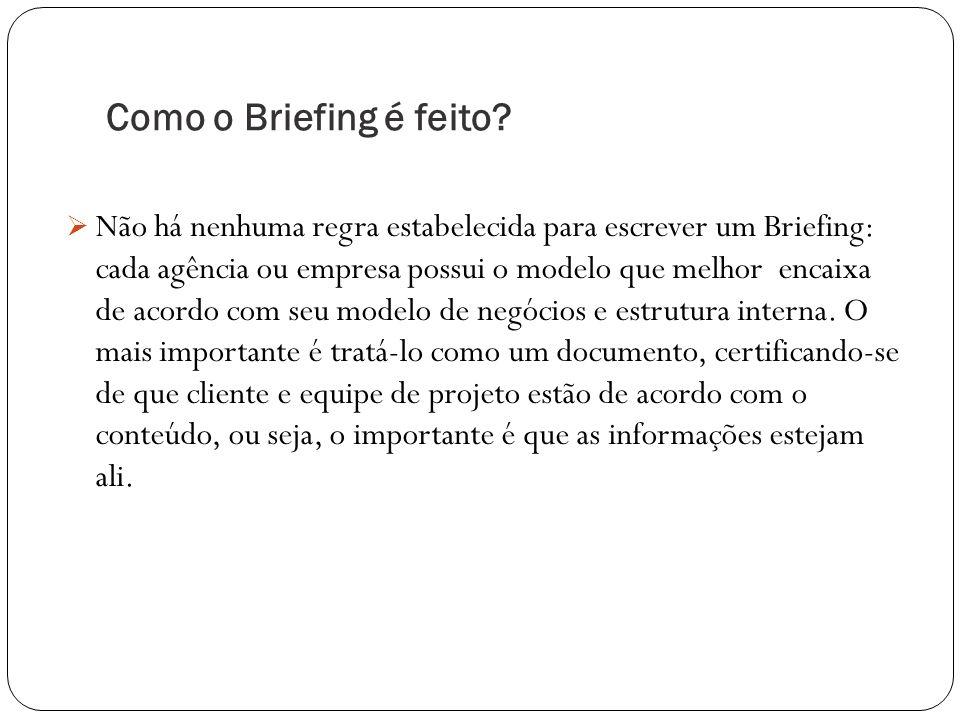 Como o Briefing é feito