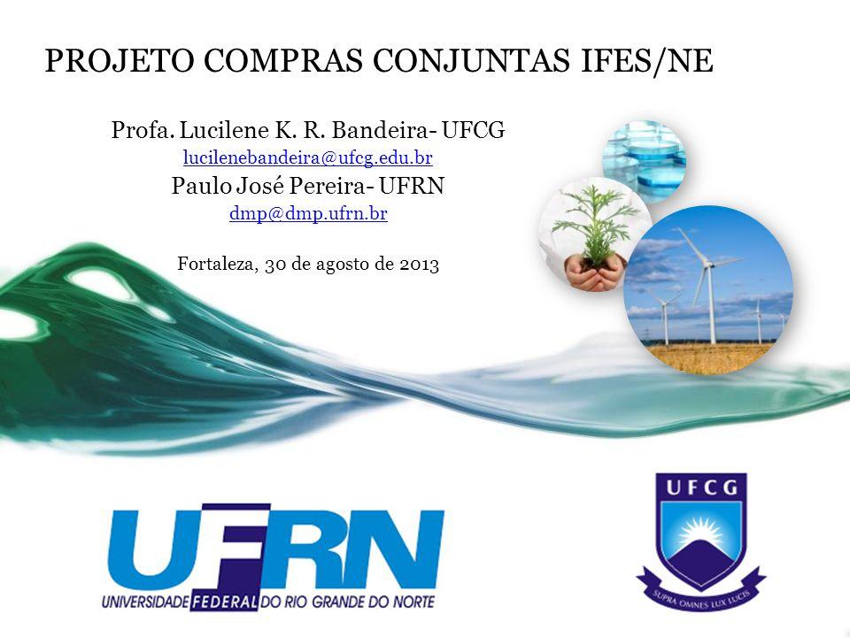PROJETO COMPRAS CONJUNTAS IFES/NE
