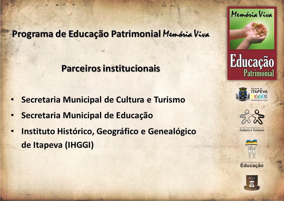 Programa de Educação Patrimonial Memória Viva Parceiros institucionais