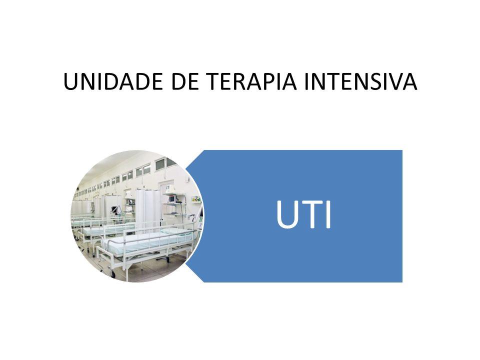 UNIDADE DE TERAPIA INTENSIVA