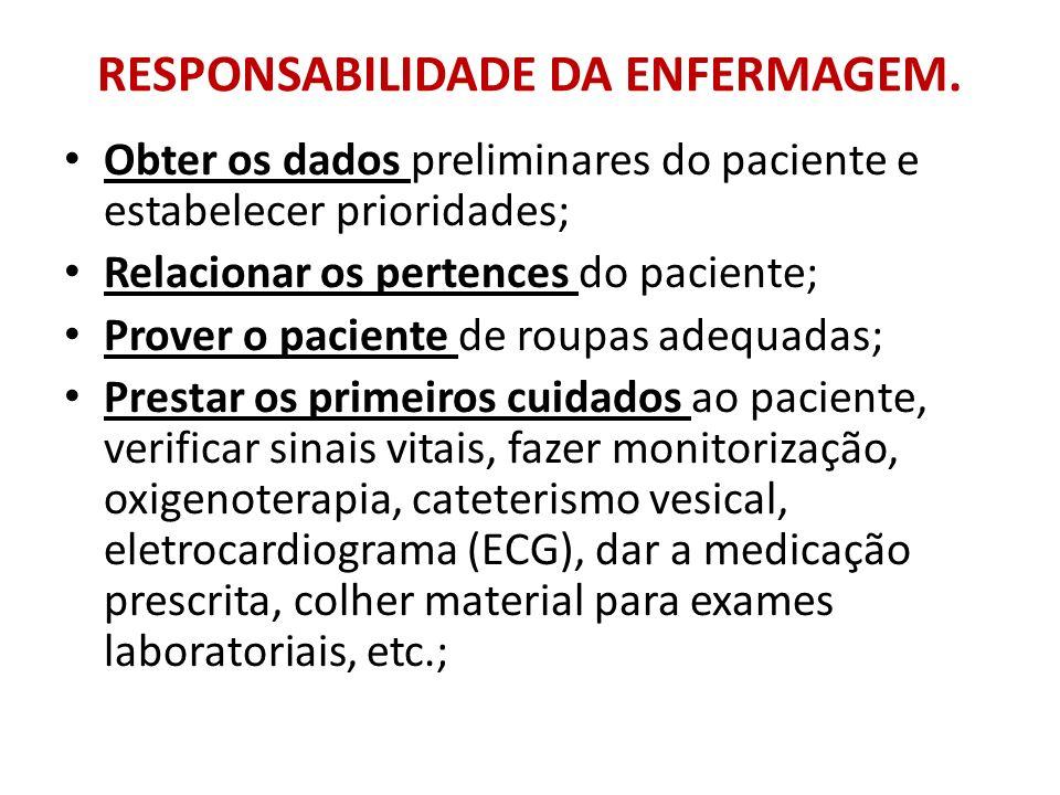 RESPONSABILIDADE DA ENFERMAGEM.