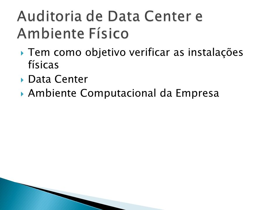 Auditoria de Data Center e Ambiente Físico