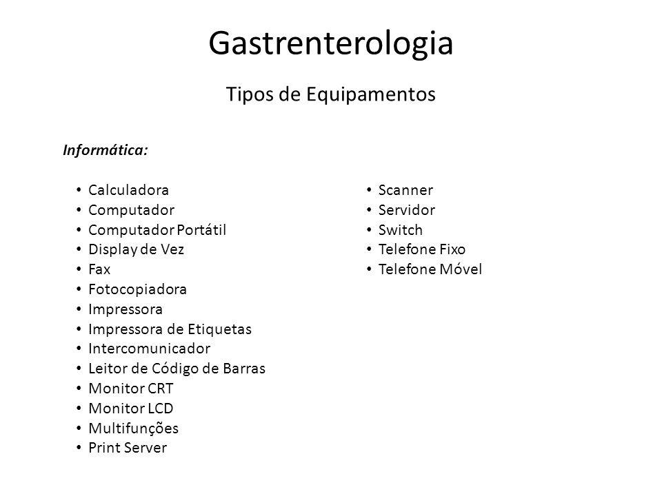 Gastrenterologia Tipos de Equipamentos Informática: Calculadora