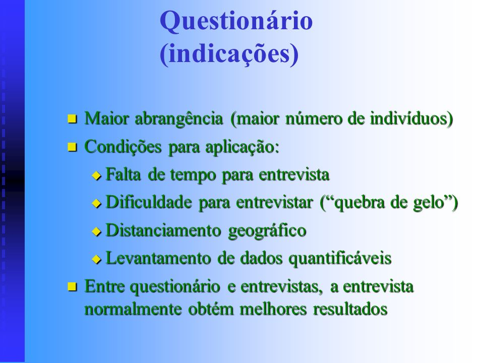 Questionário (indicações)