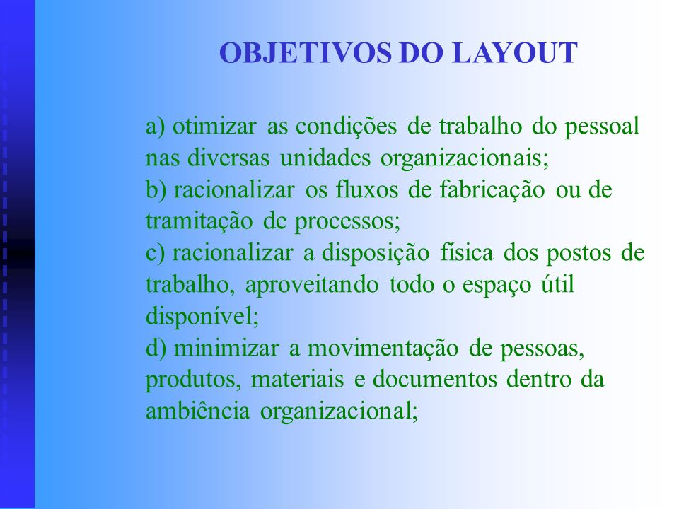 OBJETIVOS DO LAYOUT