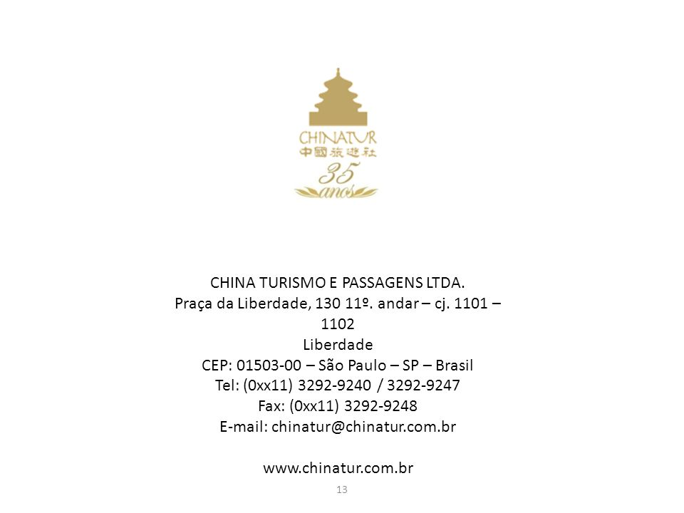 CHINA TURISMO E PASSAGENS LTDA.