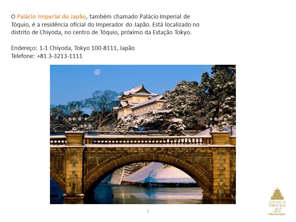 Endereço: 1-1 Chiyoda, Tokyo 100-8111, Japão Telefone: +81 3-3213-1111