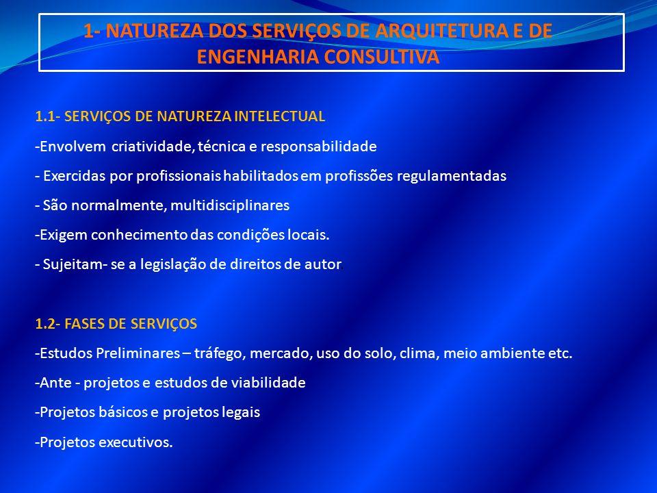 1- NATUREZA DOS SERVIÇOS DE ARQUITETURA E DE ENGENHARIA CONSULTIVA