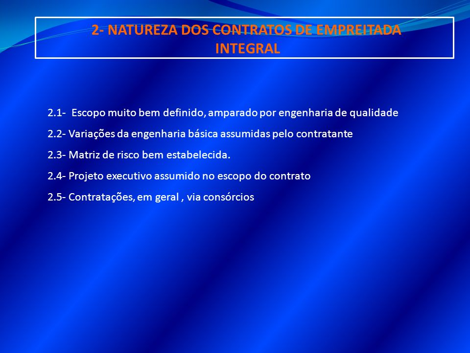 2- NATUREZA DOS CONTRATOS DE EMPREITADA