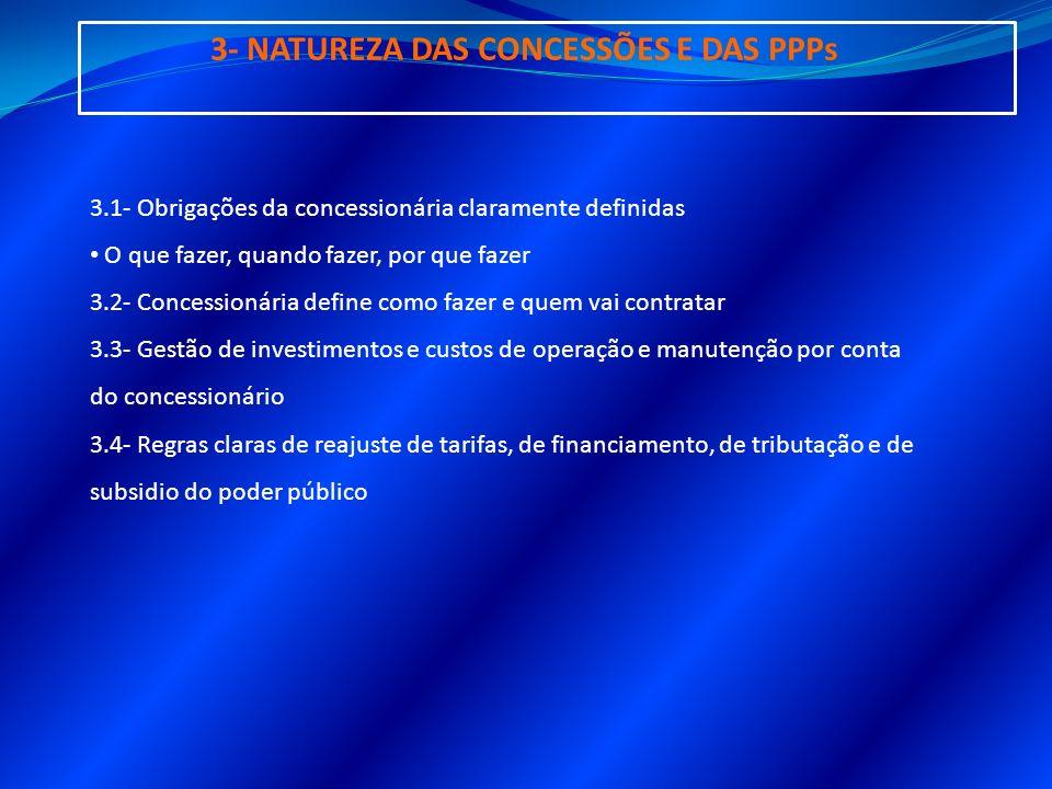 3- NATUREZA DAS CONCESSÕES E DAS PPPs