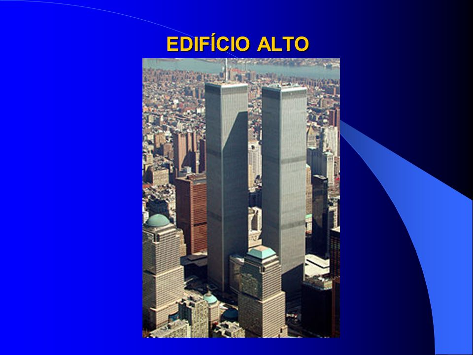 EDIFÍCIO ALTO