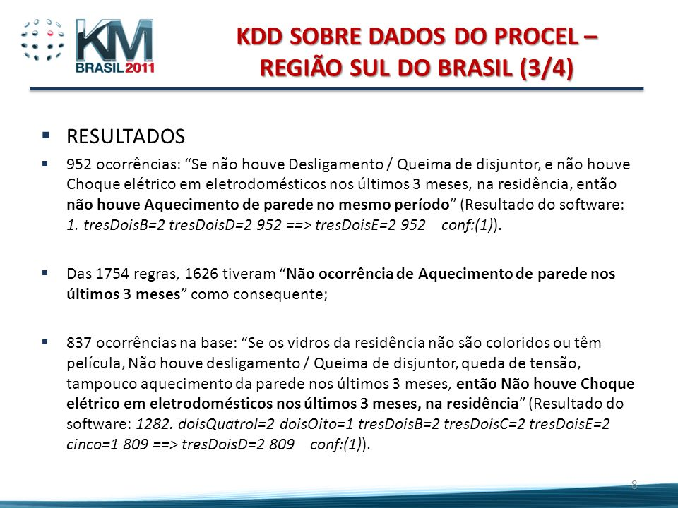 KDD SOBRE DADOS DO PROCEL – REGIÃO SUL DO BRASIL (3/4)