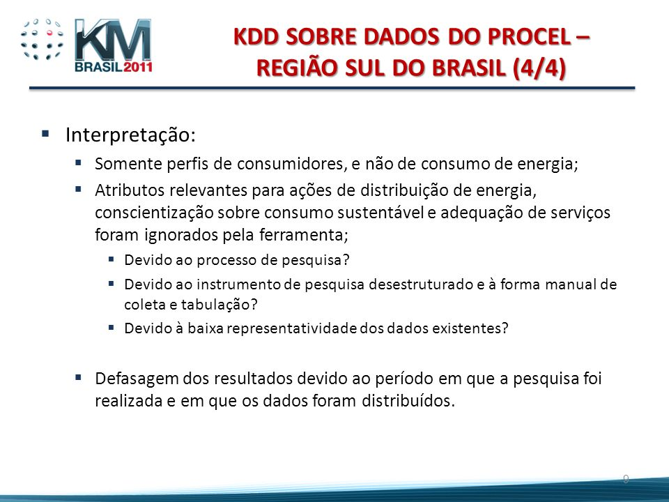 KDD SOBRE DADOS DO PROCEL – REGIÃO SUL DO BRASIL (4/4)