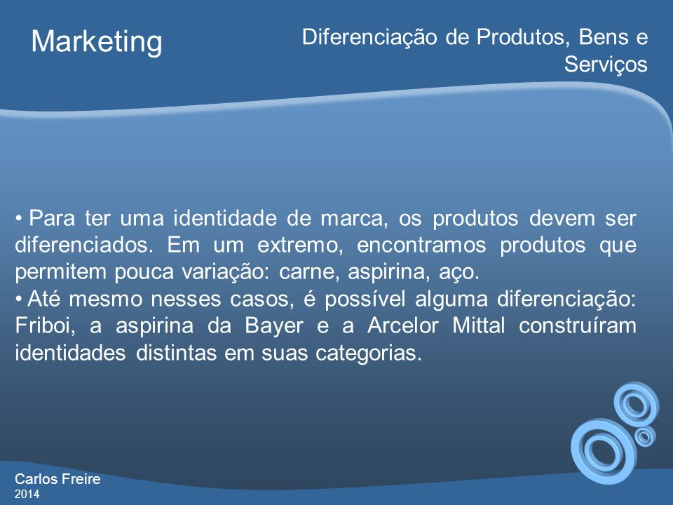 Marketing Diferenciação de Produtos, Bens e Serviços