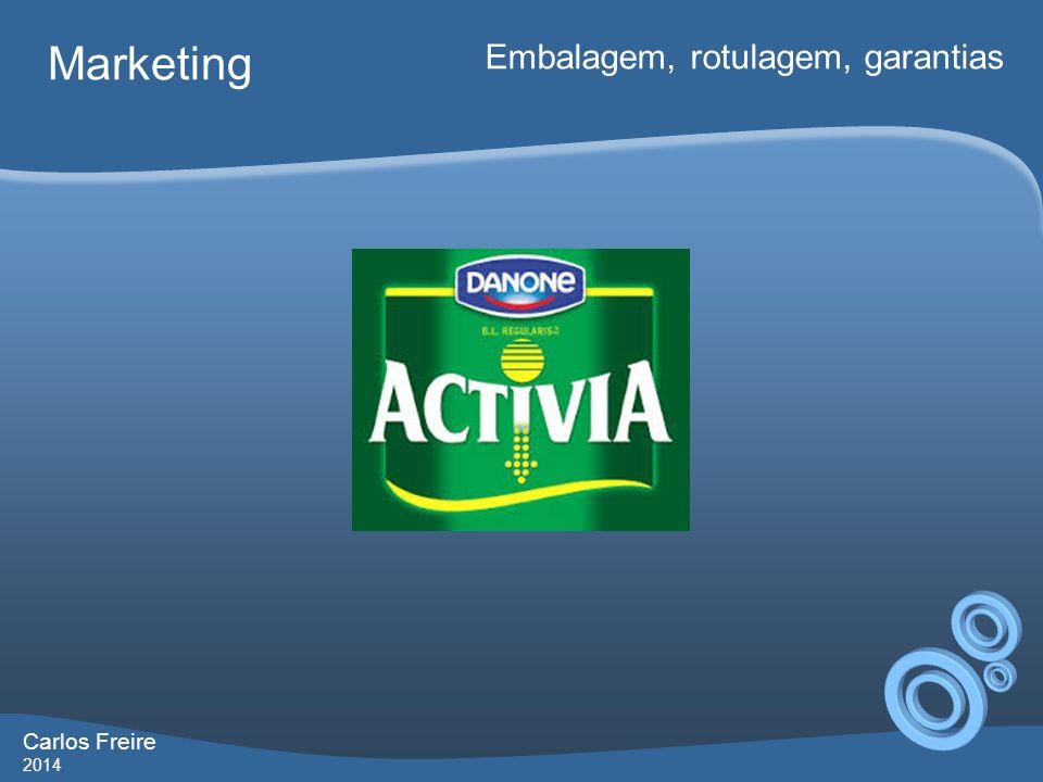 Marketing Embalagem, rotulagem, garantias Carlos Freire 2014