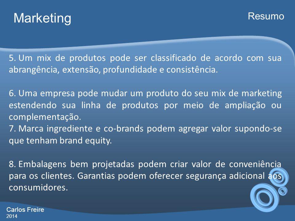 Marketing Resumo. Um mix de produtos pode ser classificado de acordo com sua abrangência, extensão, profundidade e consistência.