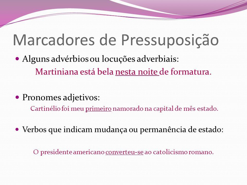 Marcadores de Pressuposição